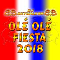 Cover DJ Skywalker - Olé Olé Fiesta 2018